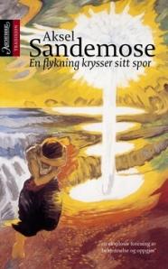 Aksel Sandemose: A fugitive crosses his tracks (En flyktning krysser sitt spor, 1933, English translation published in the USA in 1936)